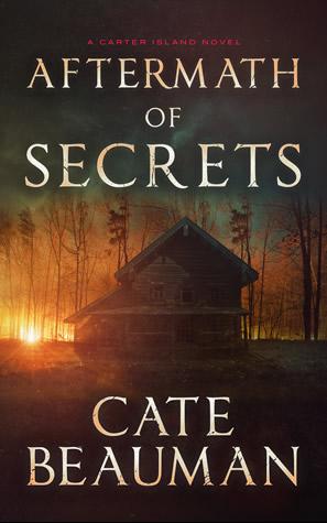 Aftermath of Secrets Cate Beauman